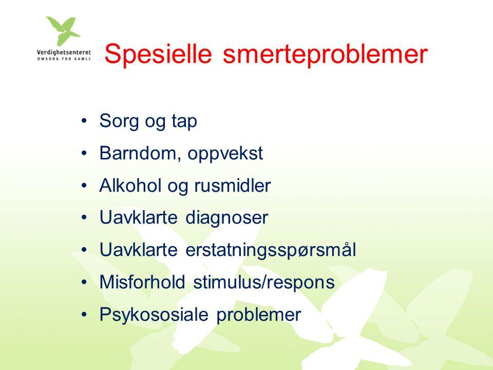 Spesielle smerteproblemer Sorg og tap Barndom, oppvekst Alkohol og rusmidler Uavklarte diagnoser Uavklarte erstatningsspørsmål Misforhold stimulus/respons Psykososiale problemer