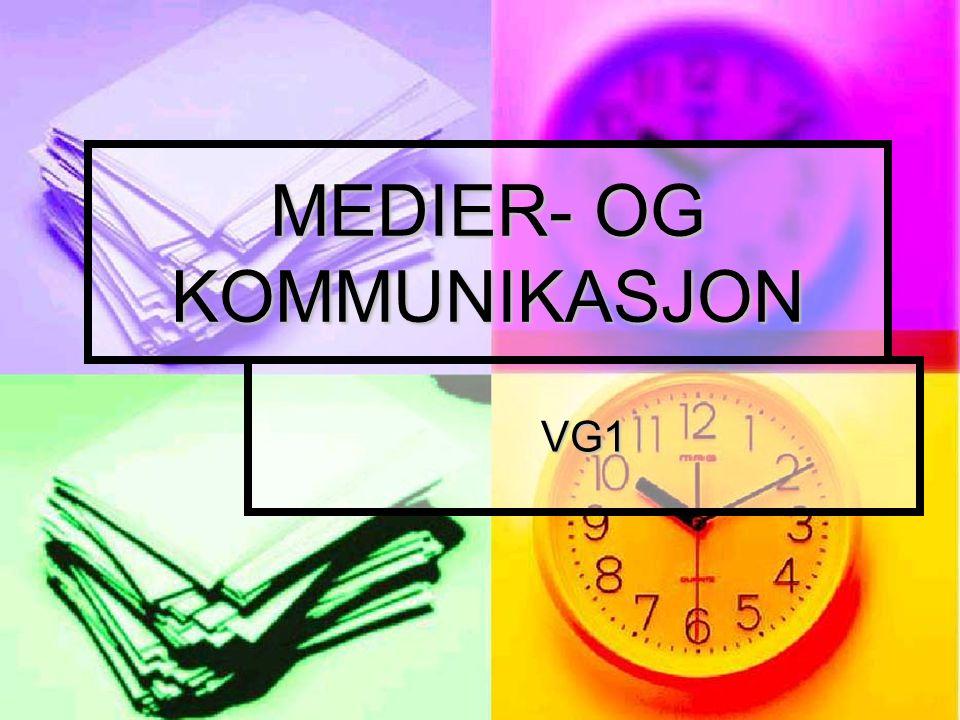 MEDIER- OG KOMMUNIKASJON VG1