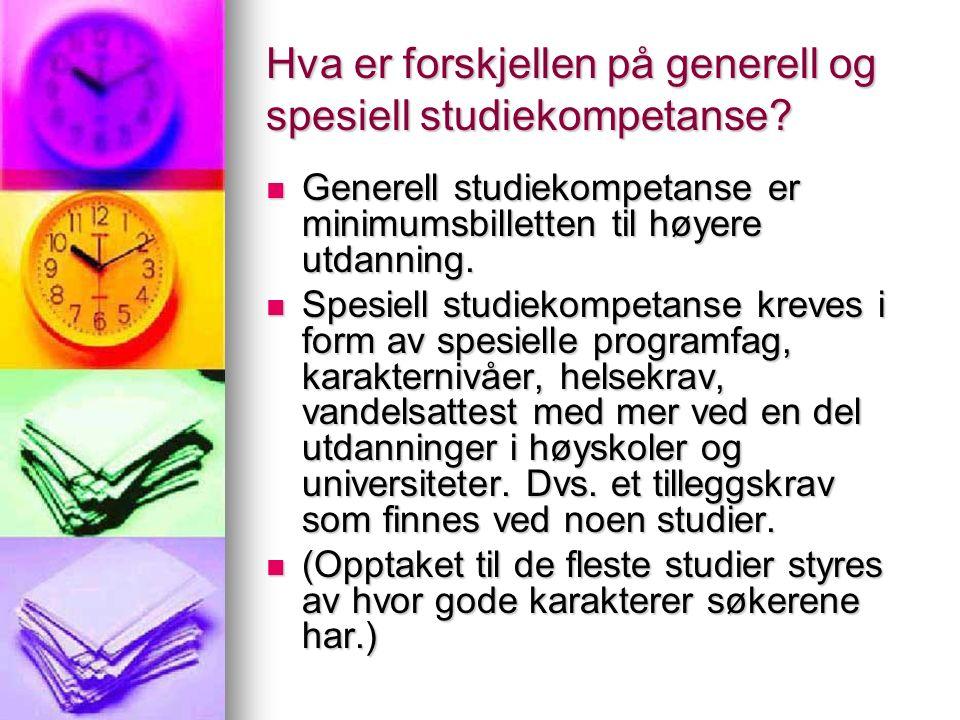 Hva er forskjellen på generell og spesiell studiekompetanse.