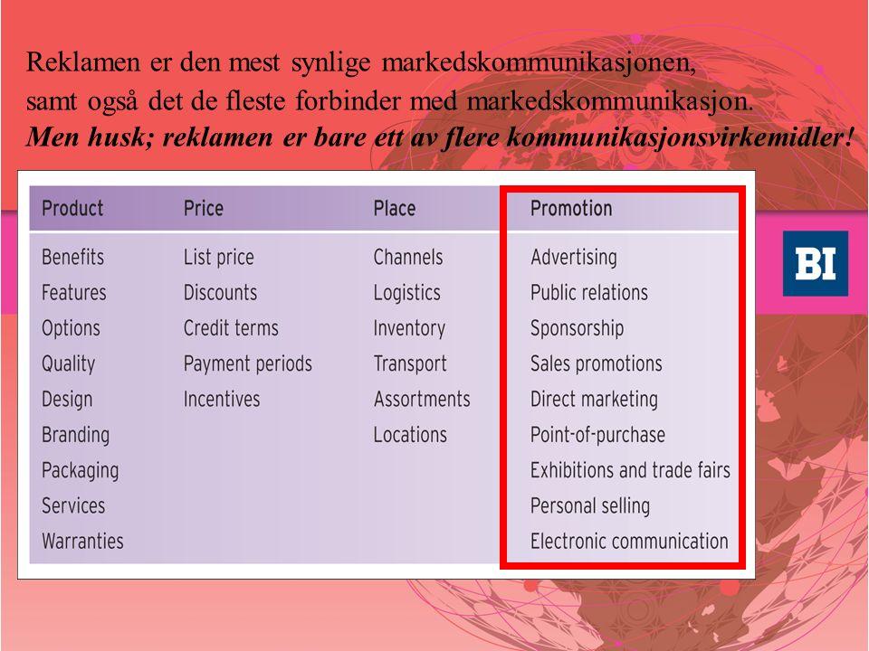 Reklamen er den mest synlige markedskommunikasjonen, samt også det de fleste forbinder med markedskommunikasjon. Men husk; reklamen er bare ett av fle