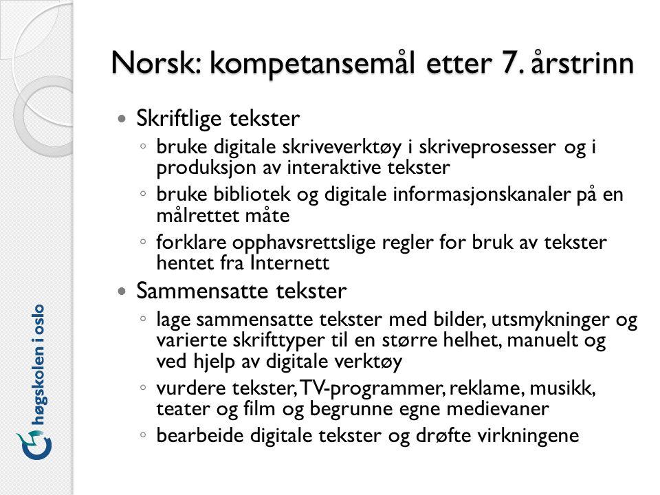 Norsk: kompetansemål etter 7.