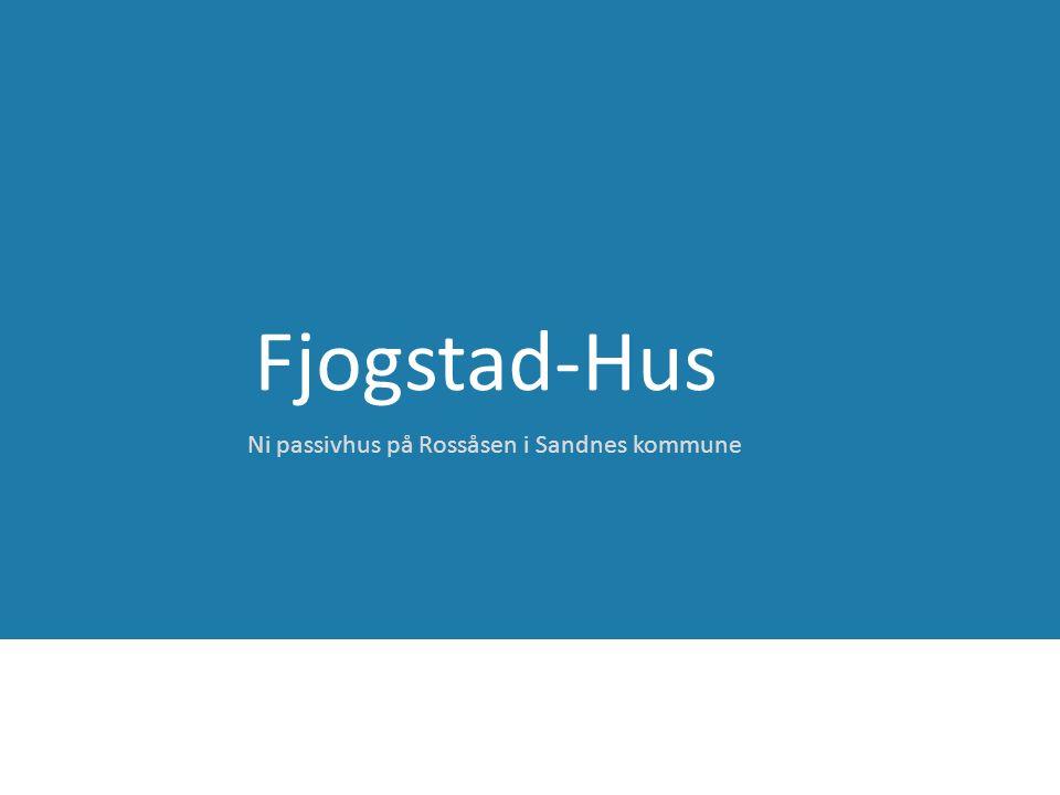 Fjogstad-Hus Ni passivhus på Rossåsen i Sandnes kommune
