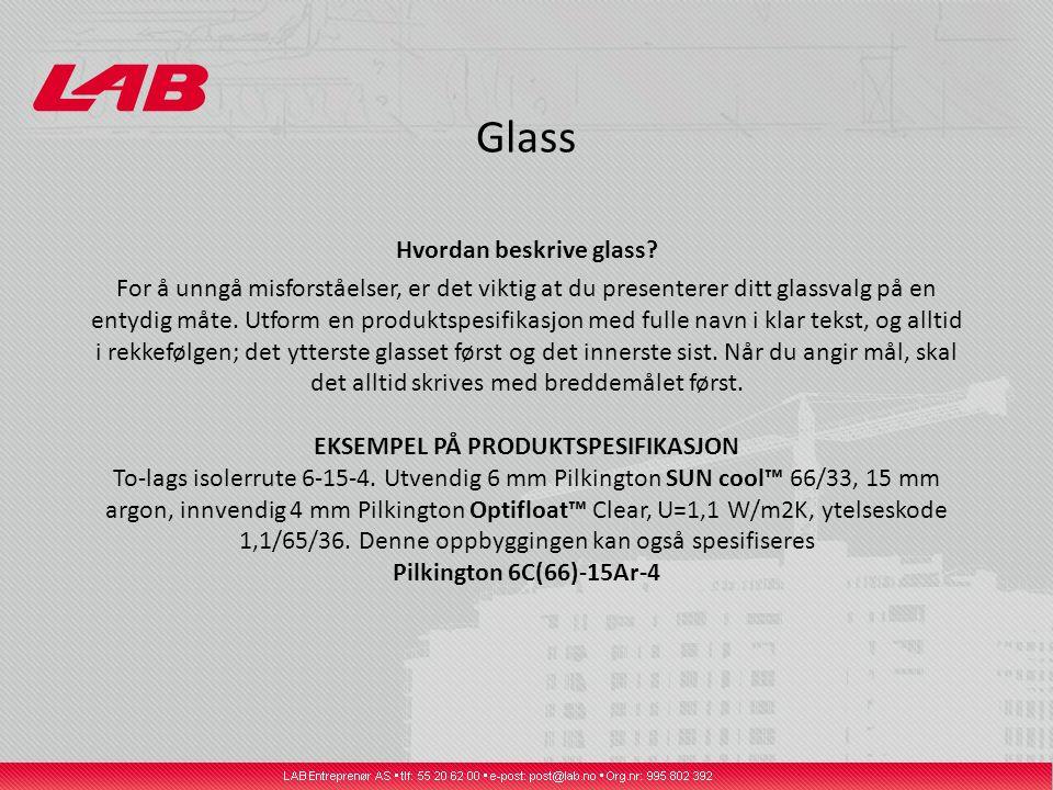 Glass Hvordan beskrive glass.