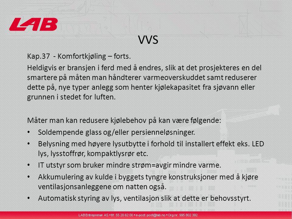 VVS Kap.37 - Komfortkjøling – forts.