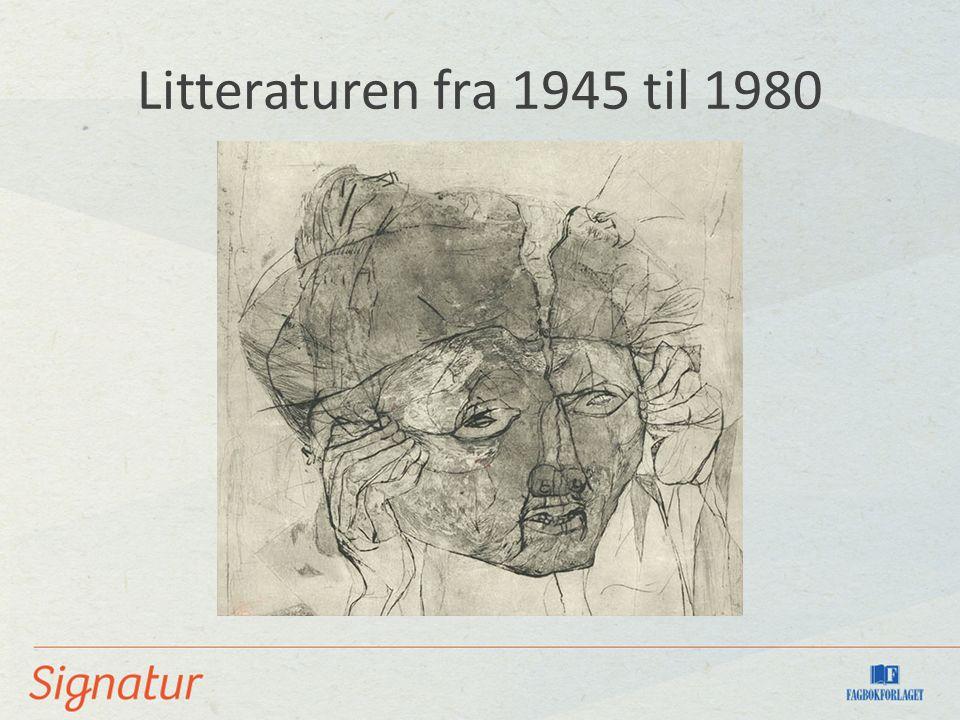 Litteraturen fra 1945 til 1980