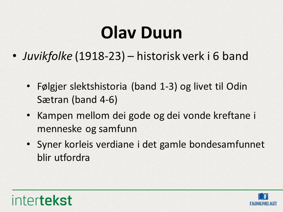 Olav Duun (forts.) Odin må gjere eit etisk val – redde fienden eller redde seg sjølv Kan du komme på situasjonar der det å gjere det rette vil koste deg noko personleg.