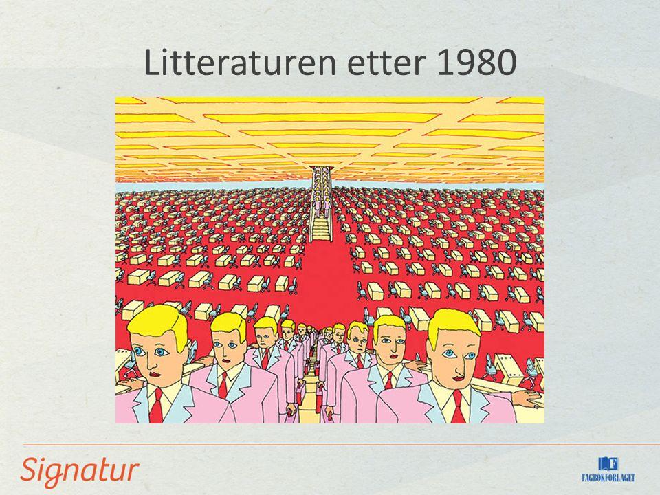 Litteraturen etter 1980