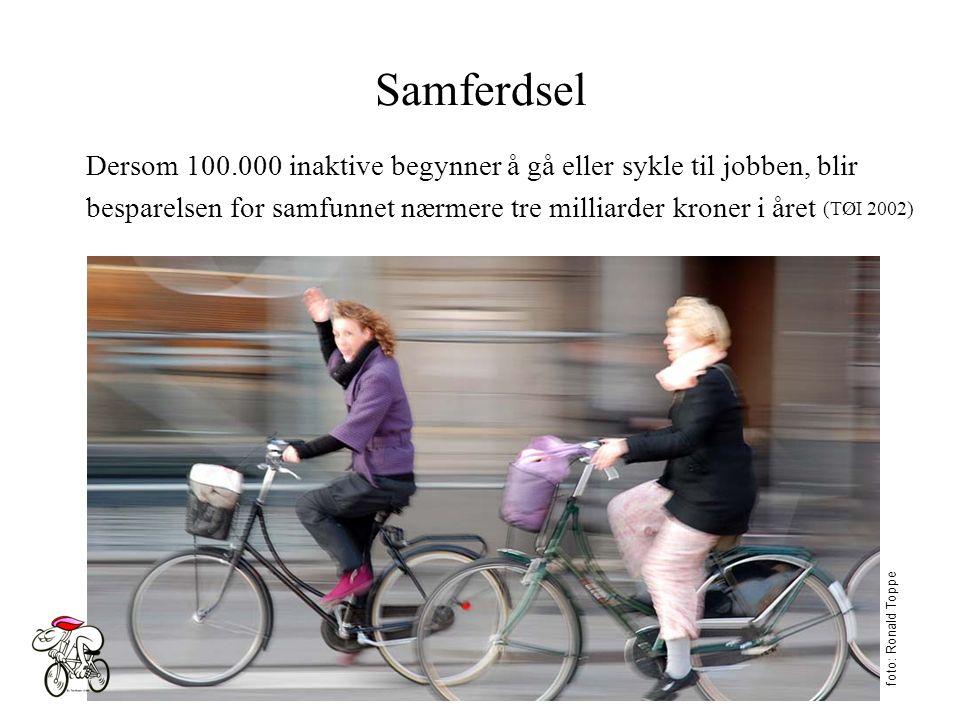 Samferdsel foto: Ronald Toppe Dersom 100.000 inaktive begynner å gå eller sykle til jobben, blir besparelsen for samfunnet nærmere tre milliarder kroner i året (TØI 2002)