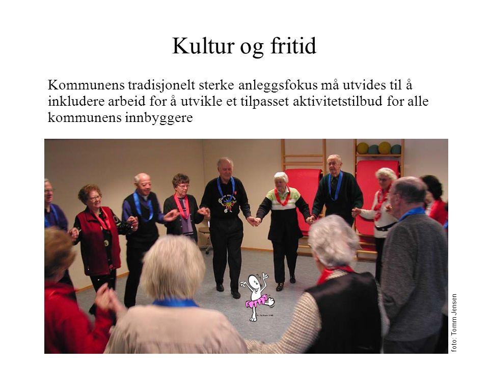 Kultur og fritid Kommunens tradisjonelt sterke anleggsfokus må utvides til å inkludere arbeid for å utvikle et tilpasset aktivitetstilbud for alle kommunens innbyggere foto: Tomm Jensen