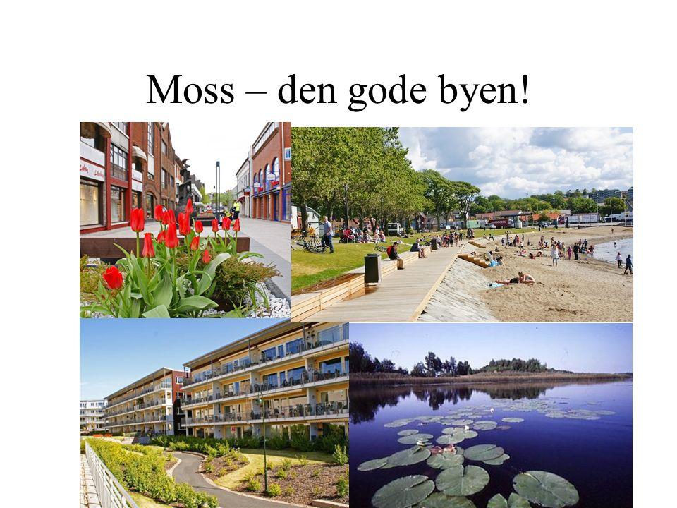Moss – den gode byen!