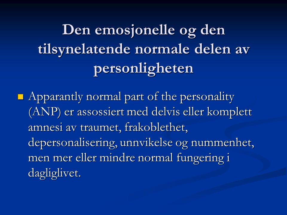 Den emosjonelle og den tilsynelatende normale delen av personligheten Charles Myers (1916/1940) studerte traumatiserte soldater i 1. Verdenskrig Charl