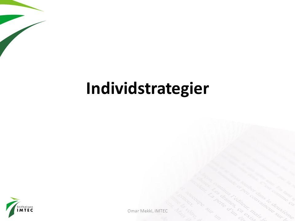 Individstrategier Omar Mekki, IMTEC