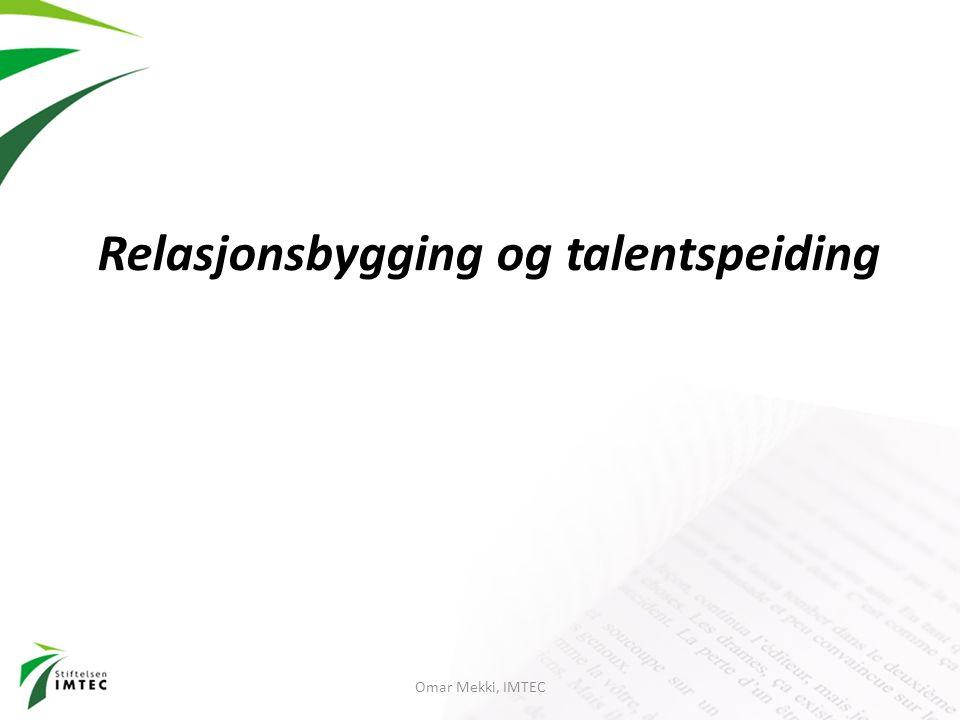 Relasjonsbygging og talentspeiding