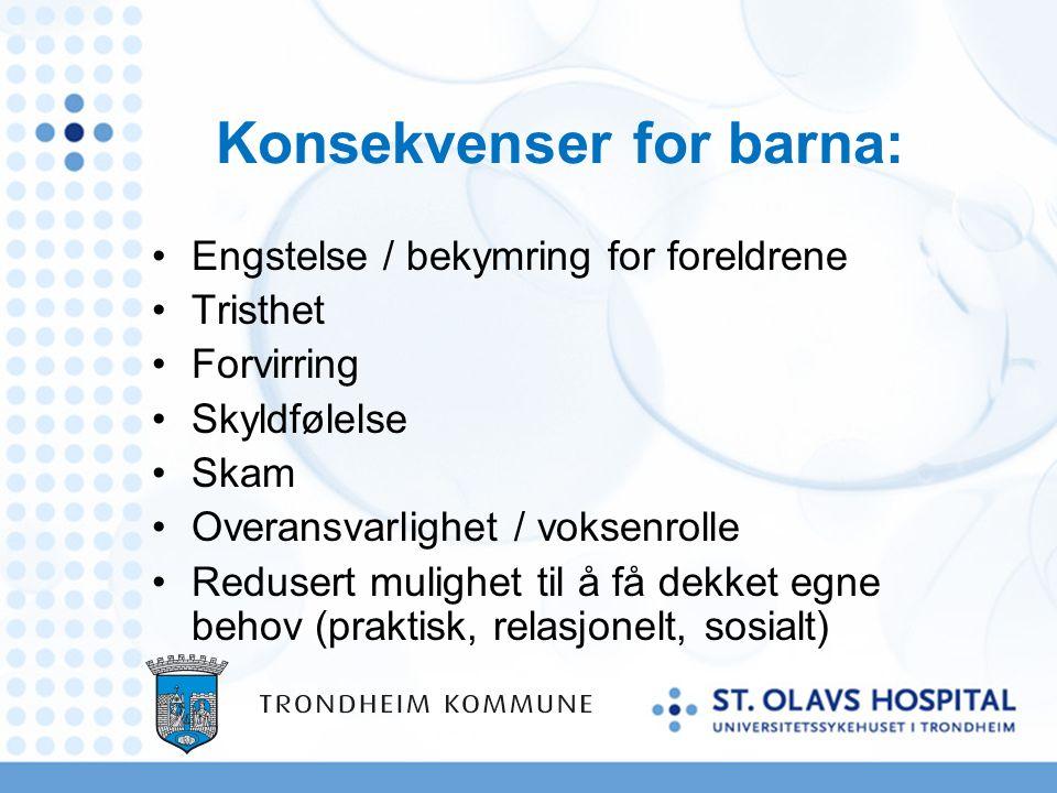 Barnesamtaler: Hjelp til mestring Hvem kan barnet snakke med når det blir bekymret, redd eller trist.