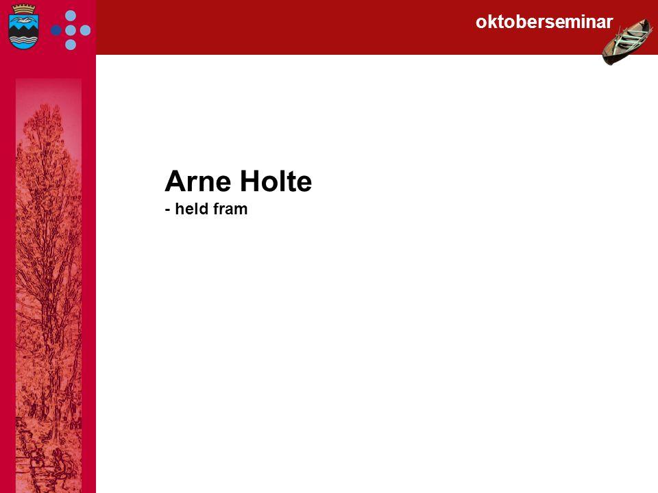 Arne Holte - held fram oktoberseminar
