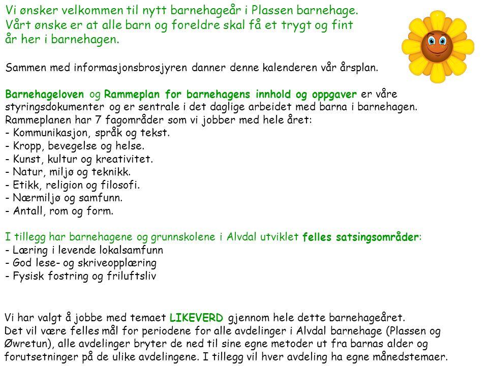 April 2015 UkeMandagTirsdagOnsdagTorsdagFredagLørdagSøndag 14 1 Barnehagen stenger kl.