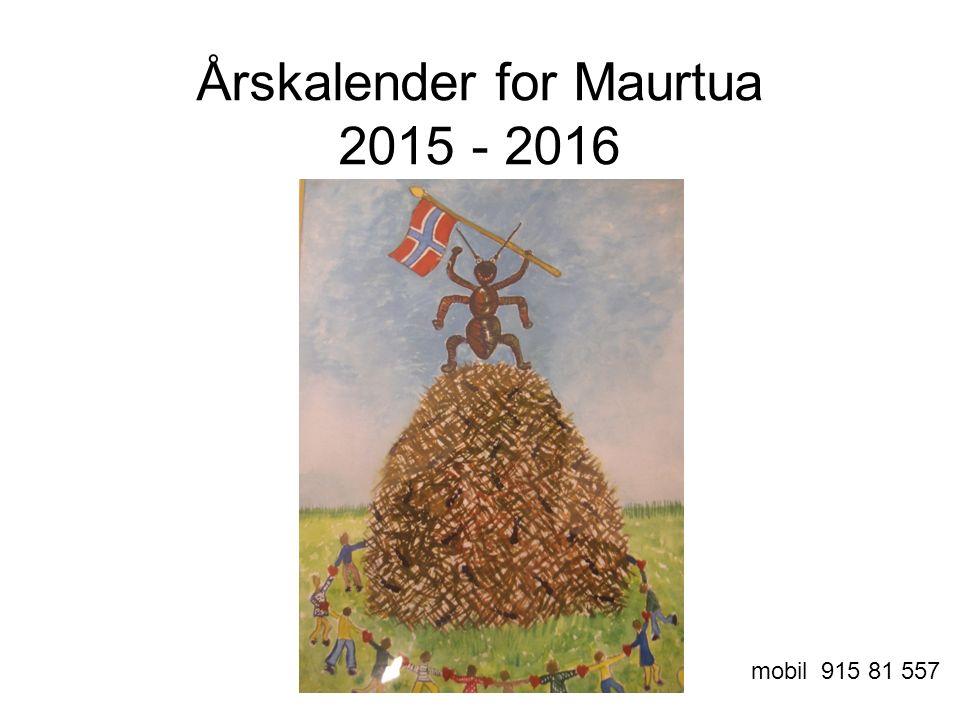 Årskalender for Maurtua 2015 - 2016 mobil 915 81 557