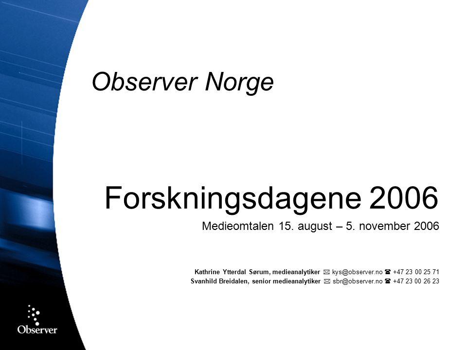 Observer Norge Forskningsdagene 2006 Medieomtalen 15.