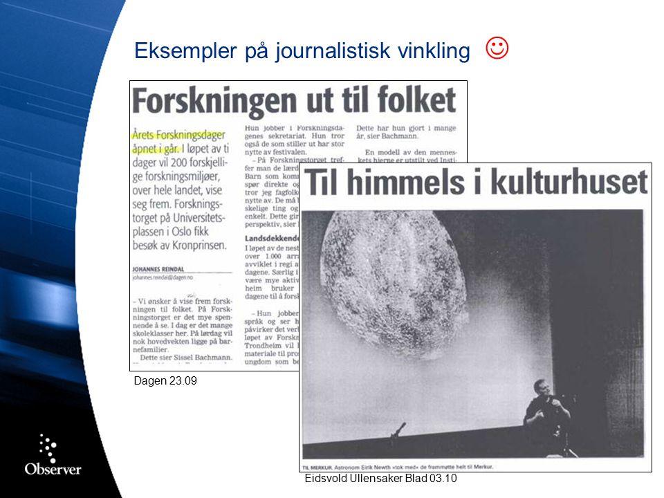 Eksempler på journalistisk vinkling Eidsvold Ullensaker Blad 03.10 Dagen 23.09