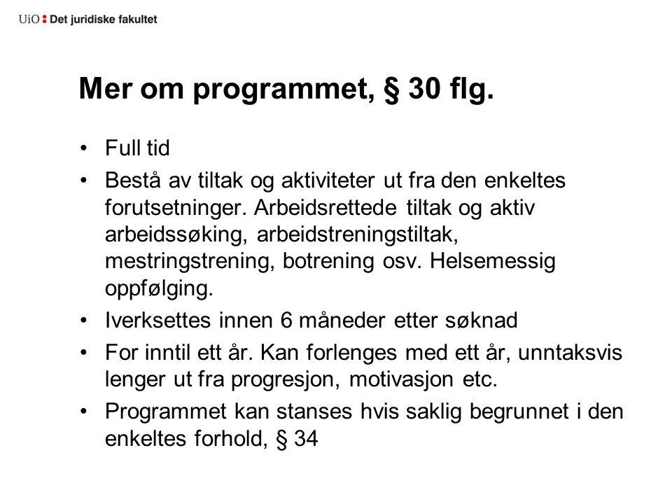 Mer om programmet, § 30 flg.