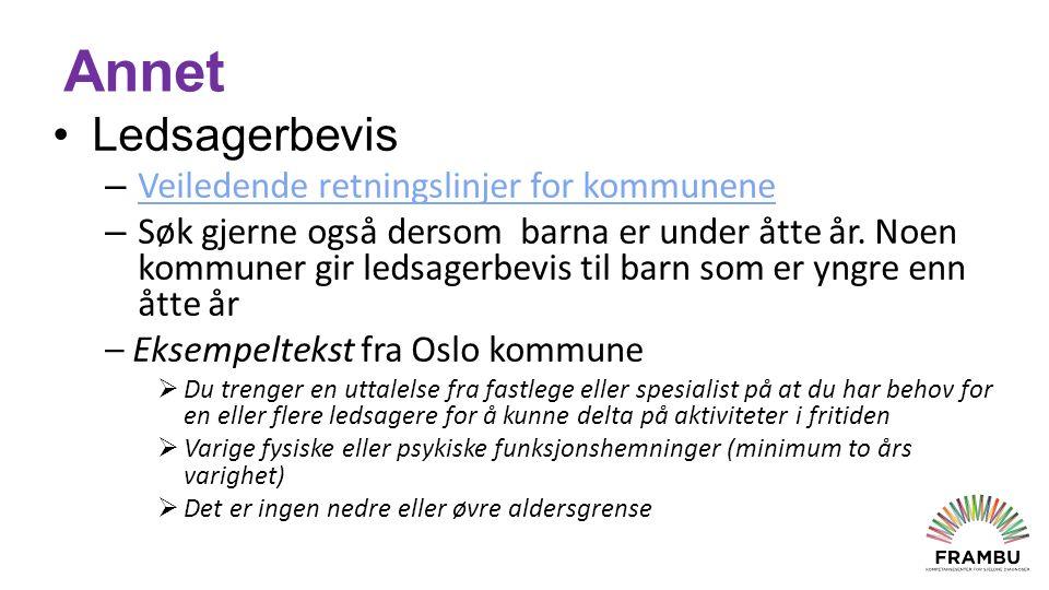 Annet Ledsagerbevis – Veiledende retningslinjer for kommunene Veiledende retningslinjer for kommunene – Søk gjerne også dersom barna er under åtte år.
