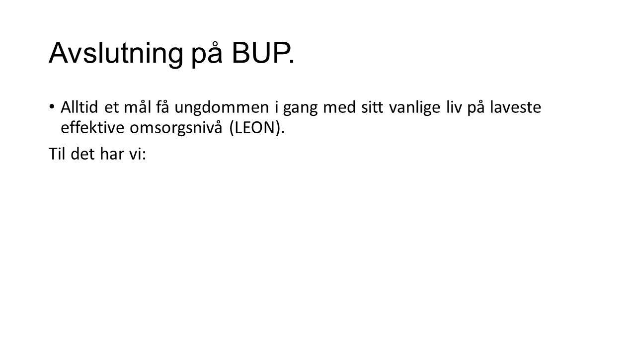 Avslutning på BUP.