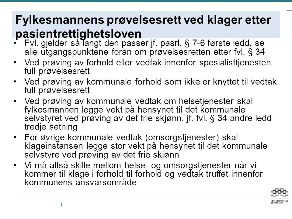 Fylkesmannens prøvelsesrett ved klager etter pasientrettighetsloven Fvl.