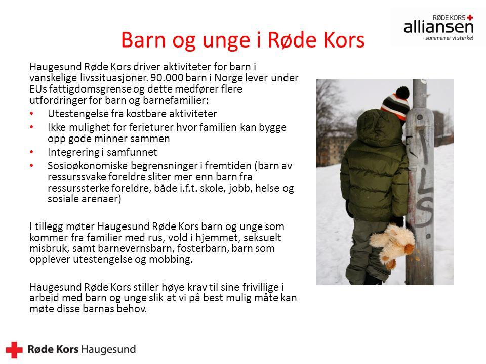 Barn og unge i Røde Kors Haugesund Røde Kors driver aktiviteter for barn i vanskelige livssituasjoner.