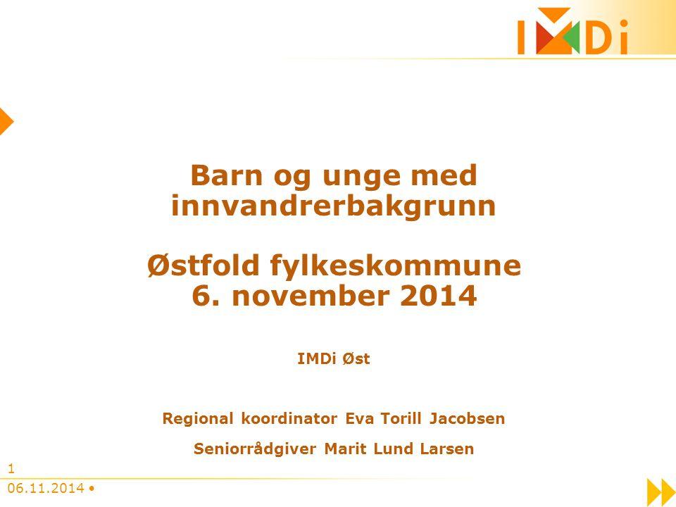 06.11.2014 1 Barn og unge med innvandrerbakgrunn Østfold fylkeskommune 6.