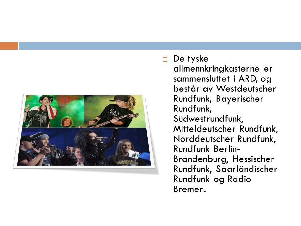  De tyske allmennkringkasterne er sammensluttet i ARD, og består av Westdeutscher Rundfunk, Bayerischer Rundfunk, Südwestrundfunk, Mitteldeutscher Rundfunk, Norddeutscher Rundfunk, Rundfunk Berlin- Brandenburg, Hessischer Rundfunk, Saarländischer Rundfunk og Radio Bremen.
