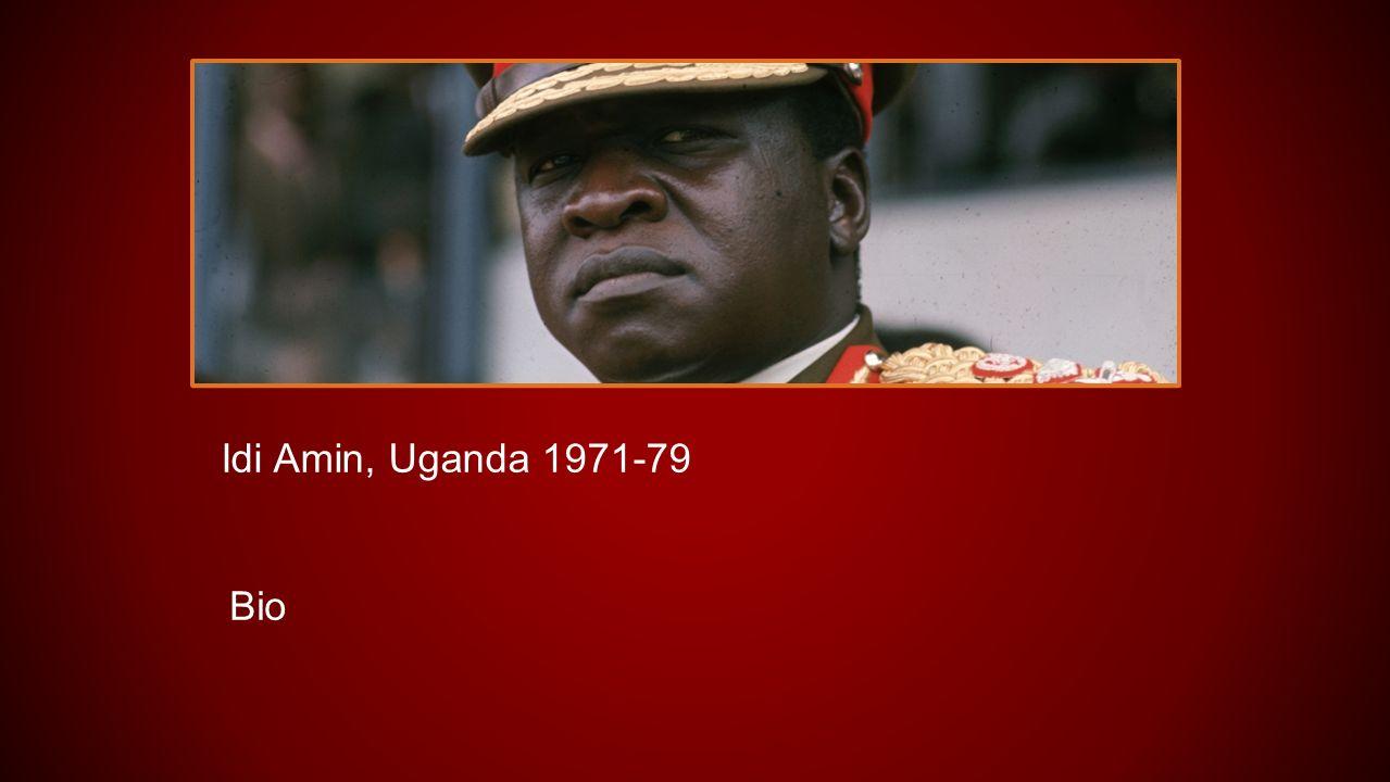 Idi Amin, Uganda 1971-79 Bio