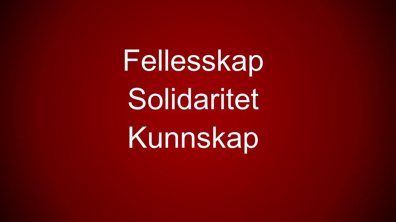Fellesskap Solidaritet Kunnskap