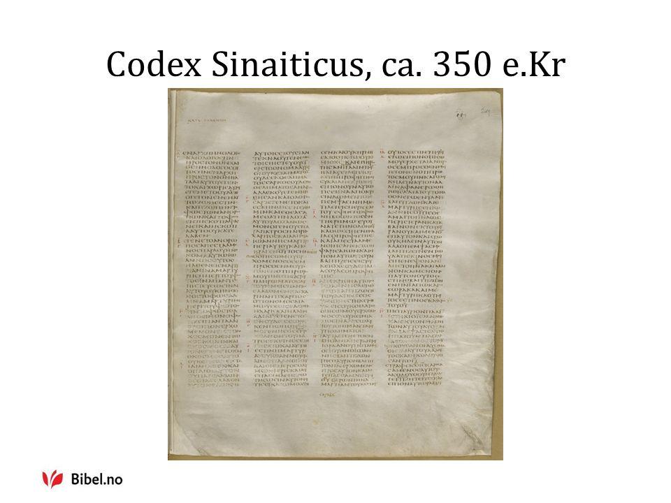 Codex Sinaiticus, ca. 350 e.Kr