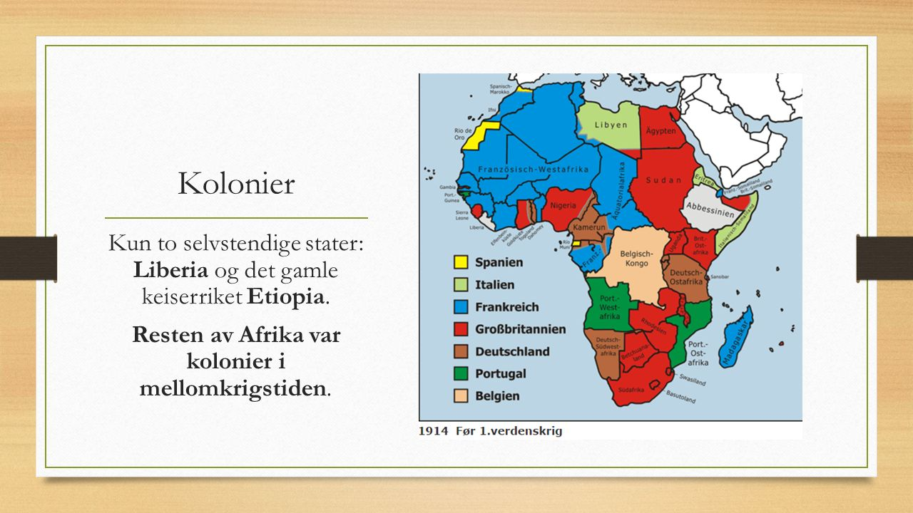 Kolonier Kun to selvstendige stater: Liberia og det gamle keiserriket Etiopia.