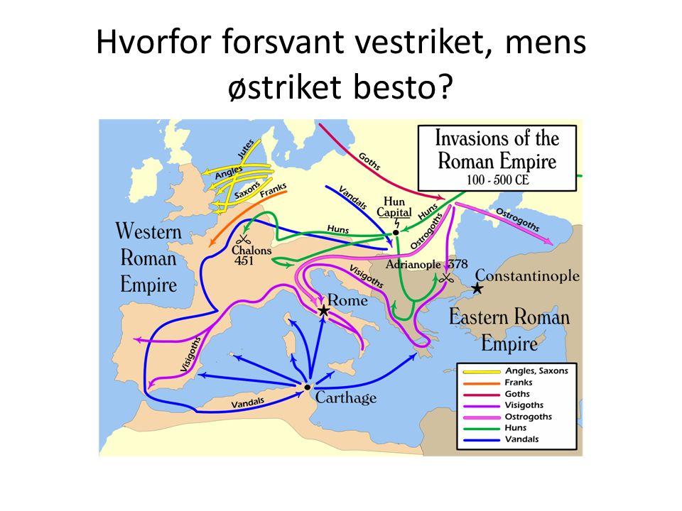 Hvorfor forsvant vestriket, mens østriket besto