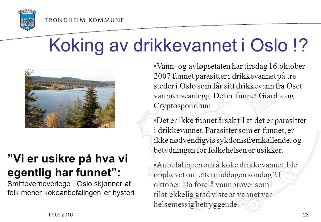 """17.09.201623 """"Vi er usikre på hva vi egentlig har funnet"""": Smittevernoverlege i Oslo skjønner at folk mener kokeanbefalingen er hysteri. Vann- og avlø"""