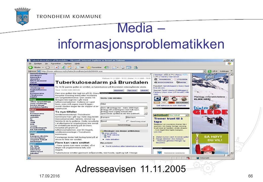 17.09.201666 Media – informasjonsproblematikken Adresseavisen 11.11.2005