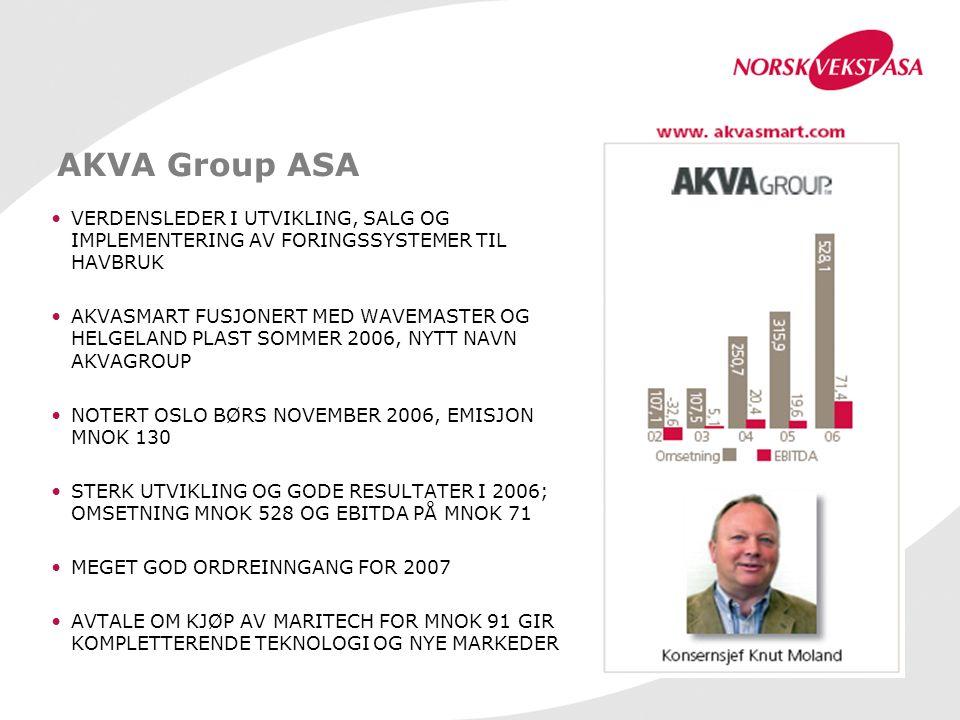 AKVA Group ASA VERDENSLEDER I UTVIKLING, SALG OG IMPLEMENTERING AV FORINGSSYSTEMER TIL HAVBRUK AKVASMART FUSJONERT MED WAVEMASTER OG HELGELAND PLAST S