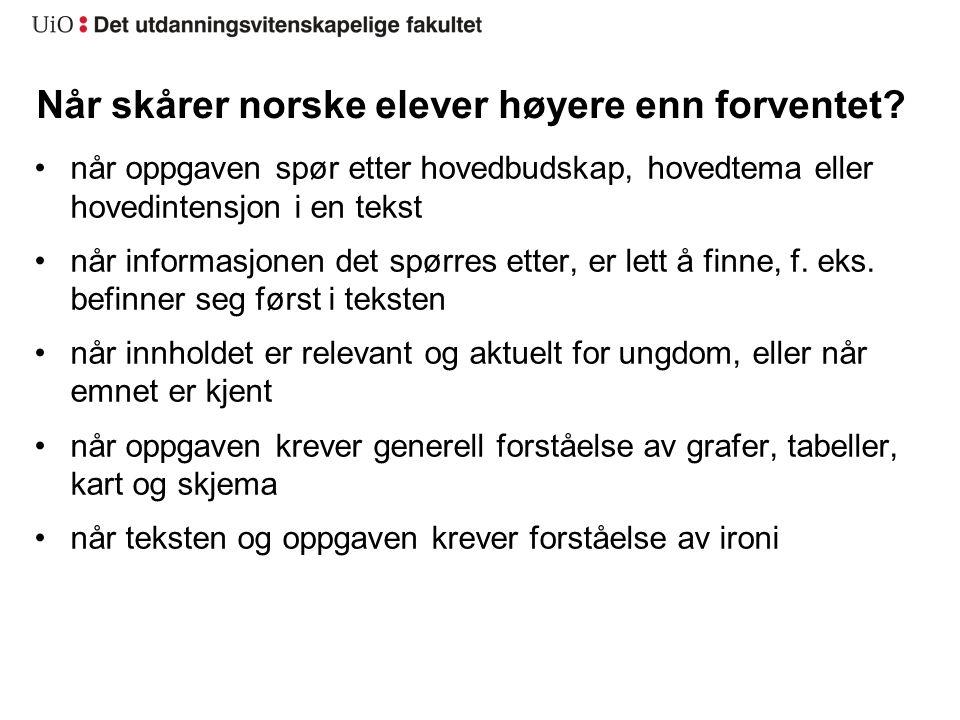 Når skårer norske elever høyere enn forventet.