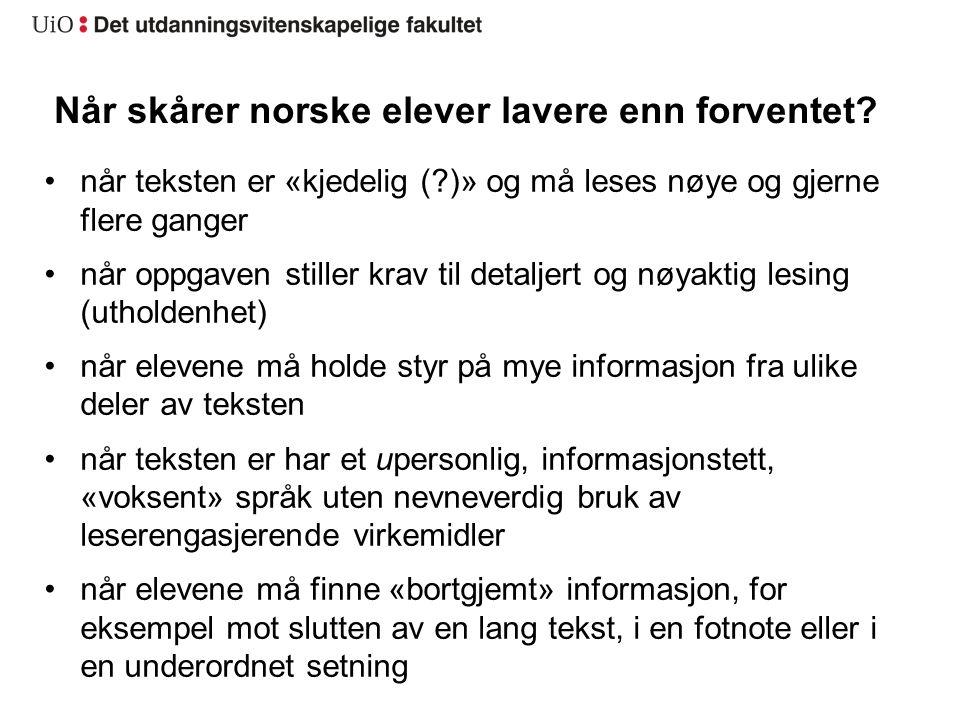 Når skårer norske elever lavere enn forventet.