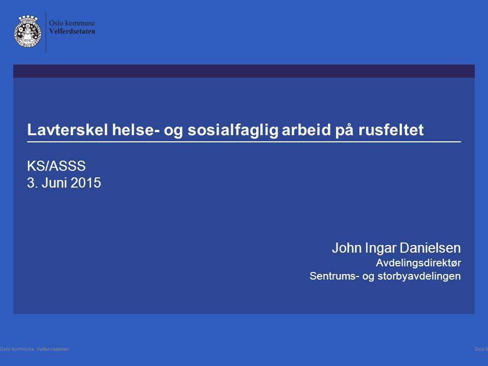 Lavterskel helse- og sosialfaglig arbeid på rusfeltet KS/ASSS 3.
