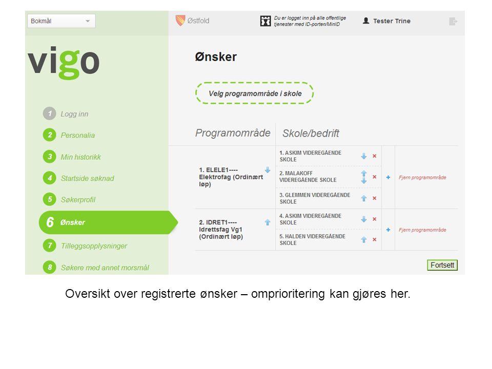 Oversikt over registrerte ønsker – omprioritering kan gjøres her.