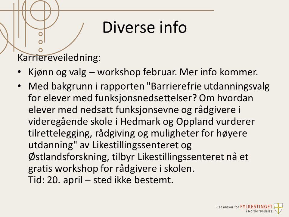 Diverse info Karriereveiledning: Kjønn og valg – workshop februar.