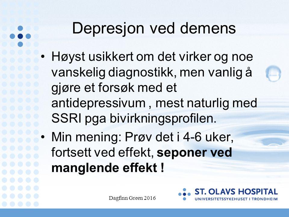 Depresjon ved demens Høyst usikkert om det virker og noe vanskelig diagnostikk, men vanlig å gjøre et forsøk med et antidepressivum, mest naturlig med