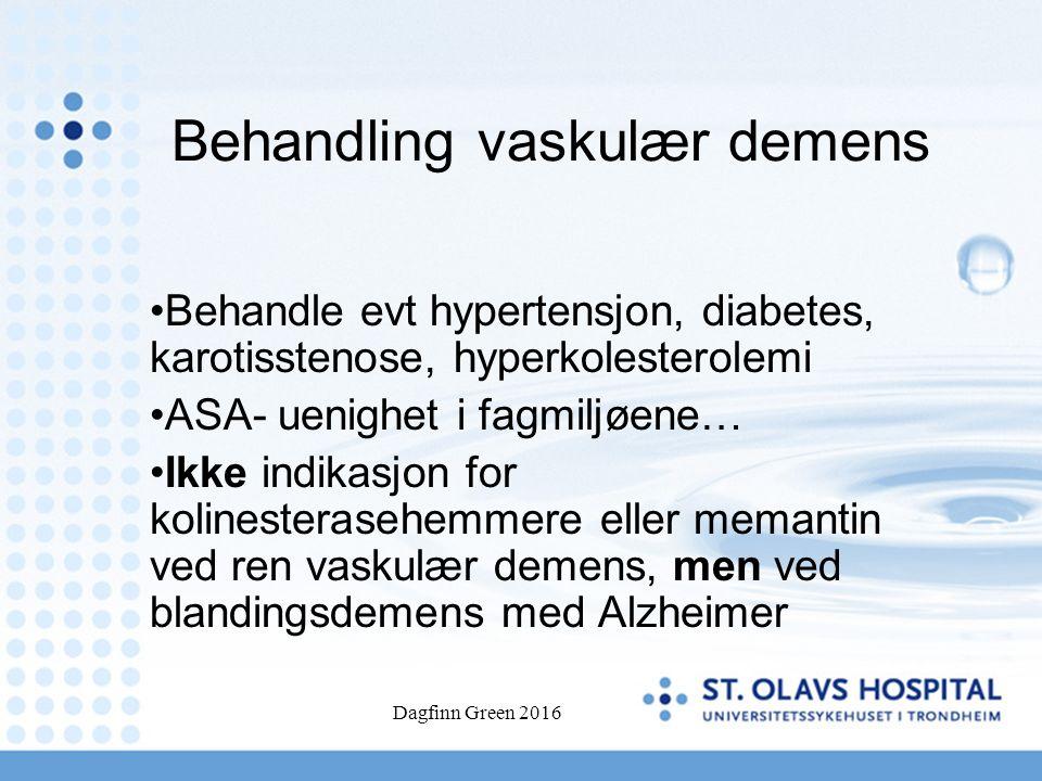 Behandling vaskulær demens Behandle evt hypertensjon, diabetes, karotisstenose, hyperkolesterolemi ASA- uenighet i fagmiljøene… Ikke indikasjon for ko