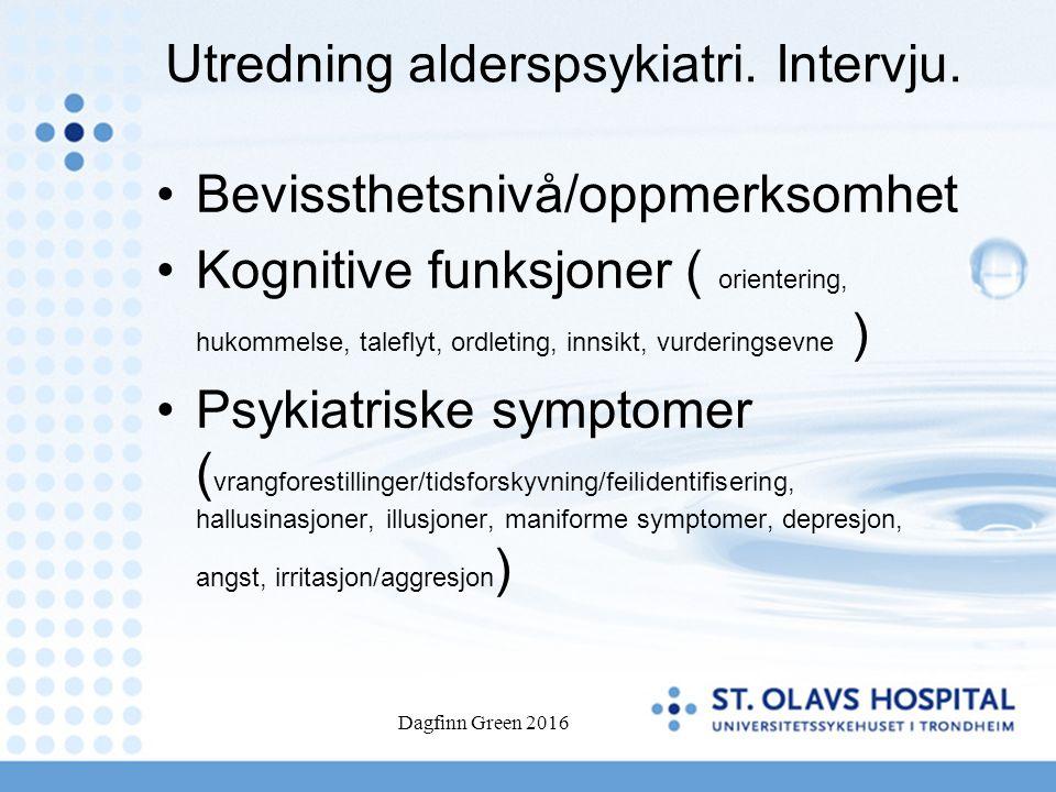 Mild kognitiv svikt i klinikken Er det normal aldring, MCI, begynnende demens, del av psykiatriske lidelser eller andre årsaker (medikamenter, somatisk sykdom f.eks hypotyreose).