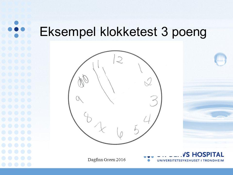 Eksempel klokketest 3 poeng Dagfinn Green 2016