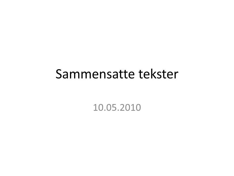 Litteratur: Løvland, Anne (2007): På mange måtar.Samansette tekstar i skolen.
