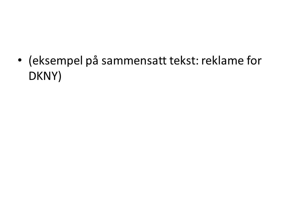 (eksempel på sammensatt tekst: reklame for DKNY)