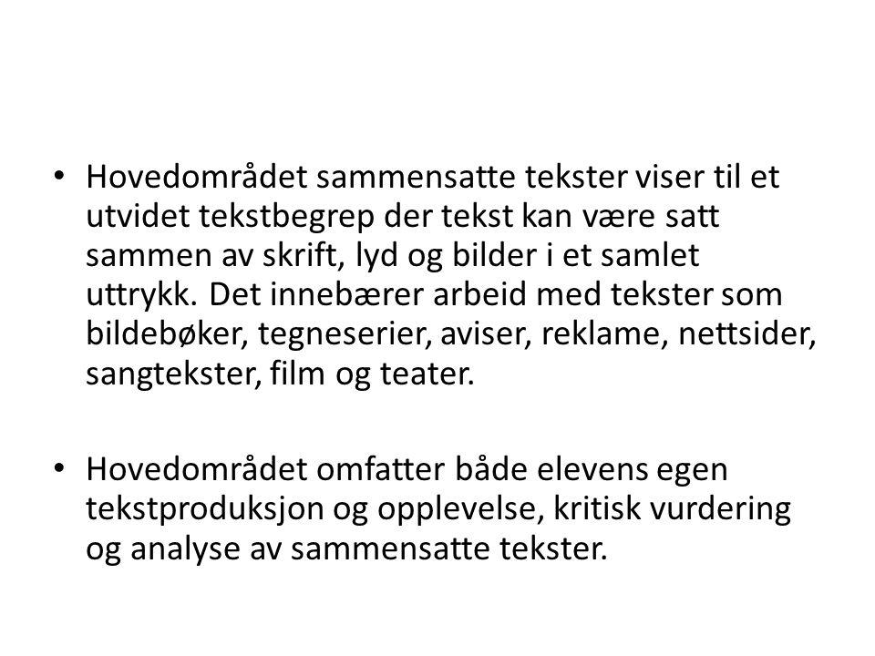 Hvorfor er sammensatte tekster et hovedområde i norskfaget.